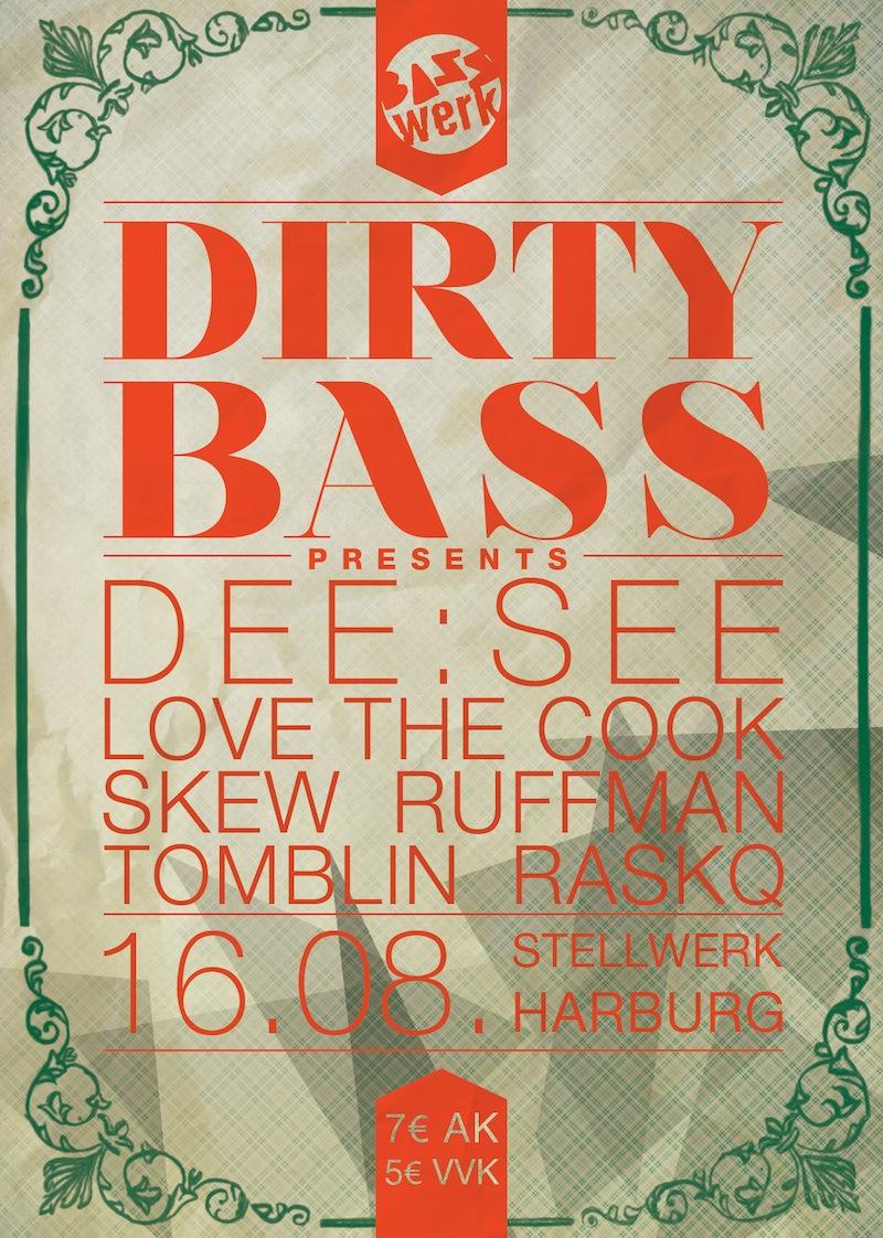 We Love Dirty Bass presents DEE:SEE (UK)