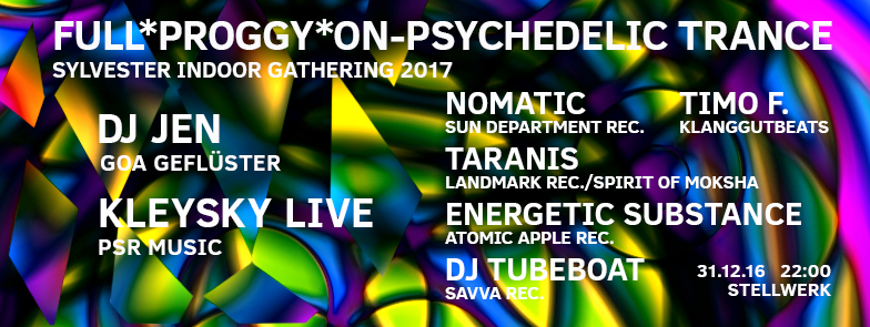 StelliSilvester Full Proggy ON  Psychedelic Trance Silvester Indoor Gathering