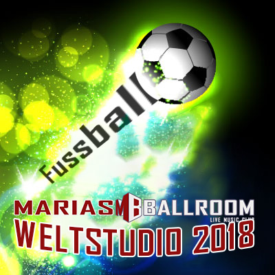 WM 2018 Logo Weltsudio By WordsWebdesign 400 Fussball Weltstudio Marias Ballroom 2018!