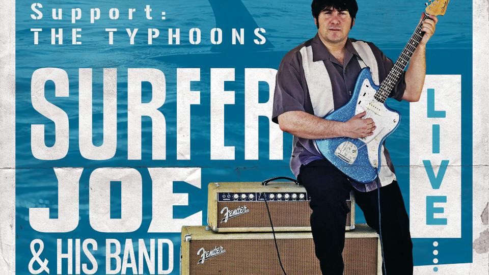 Surfer Joe / support: The Typhoons