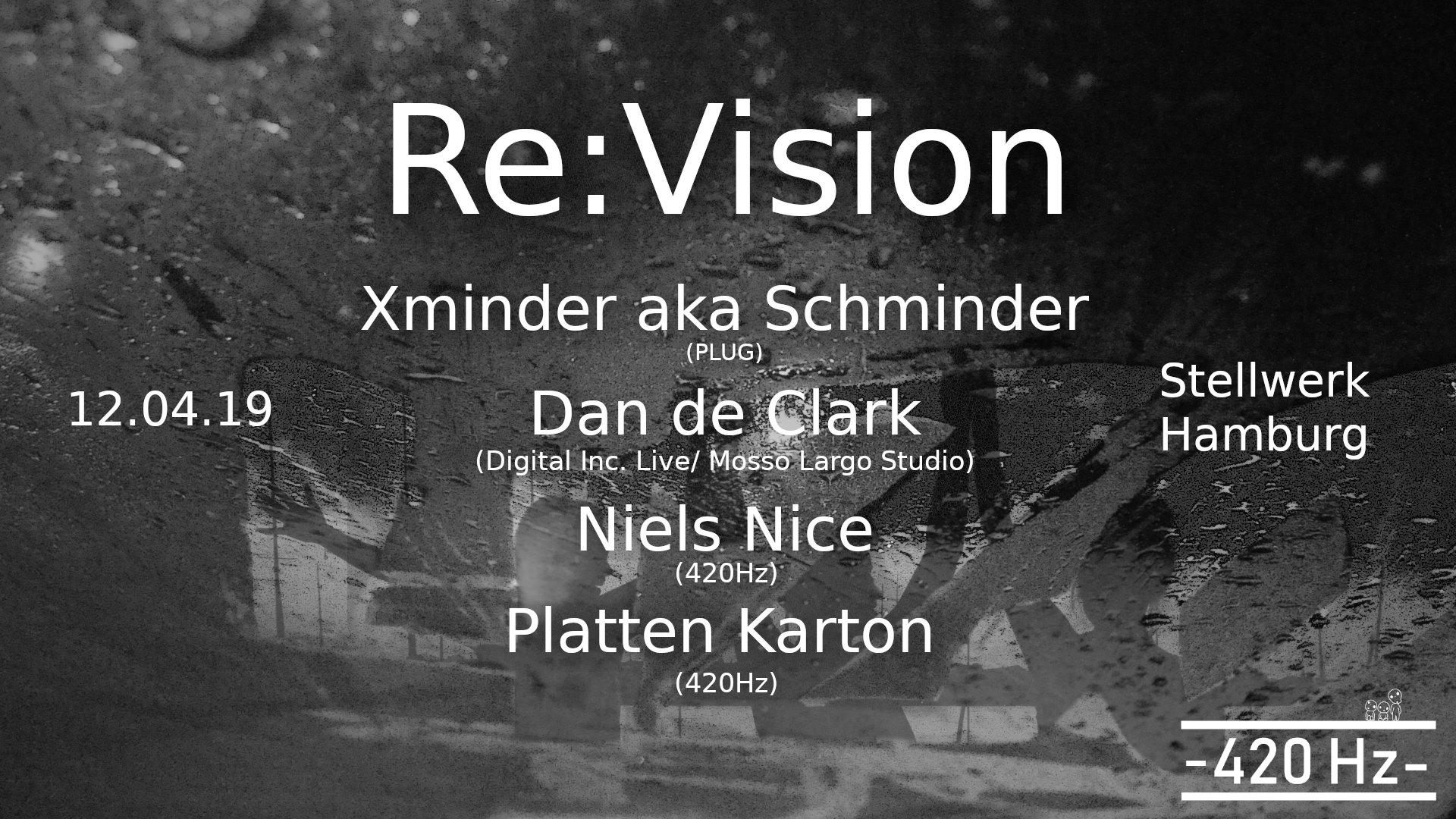 Re:Vision #5 // w. Xminder,Dan de Clark,Niels Nice&PlattenKarton