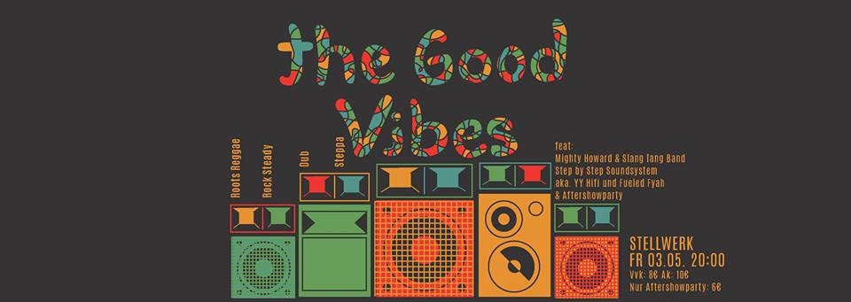 The Good Vibes feat.: SlangTangBand