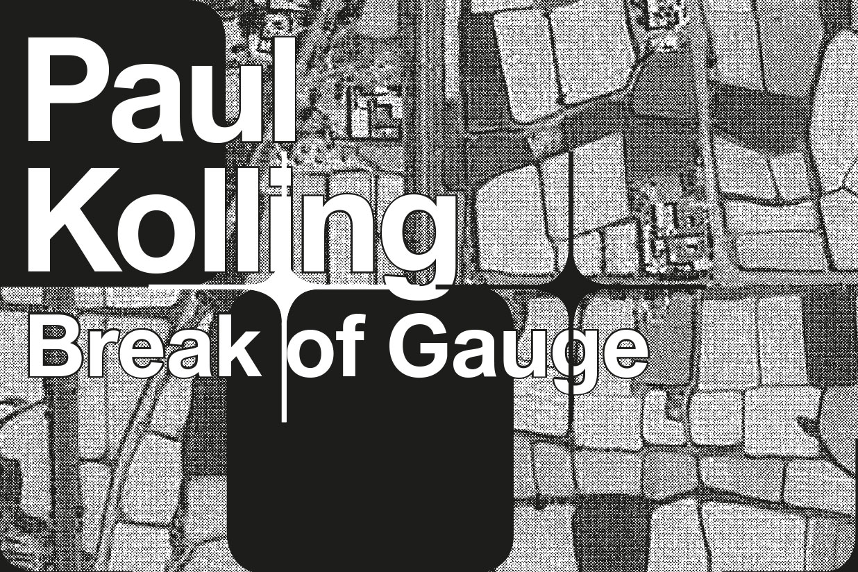 PaulKolling Flyer1 Break of Gauge   Paul Kolling